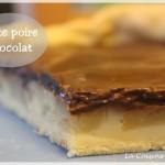 Tarte poire-chocolat fondante