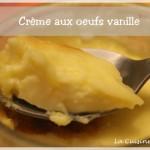 Crème aux oeufs vanille (avec ou sans thermomix)
