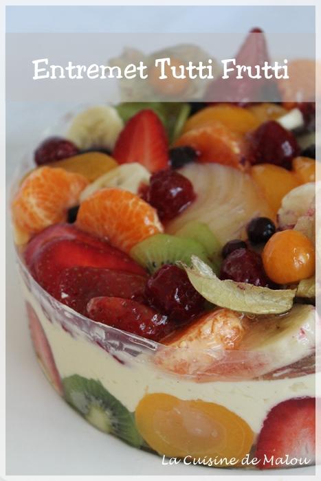 Le Tutti Frutti CAP Pâtissier La Cuisine De Malou - Recette cap cuisine