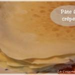 Pâte à crêpe, facile et sans grumeaux !