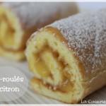 Les mini-roulés au citron (lemon curd), ou comment mettre du peps au dessert !