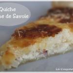 La quiche ou tarte à l'oignon et Tomme de Savoie