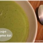Soupe de courgette et kiri au thermomix