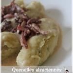 Quenelle de pomme de terre cuites alsacienne // Spätzle knepfle